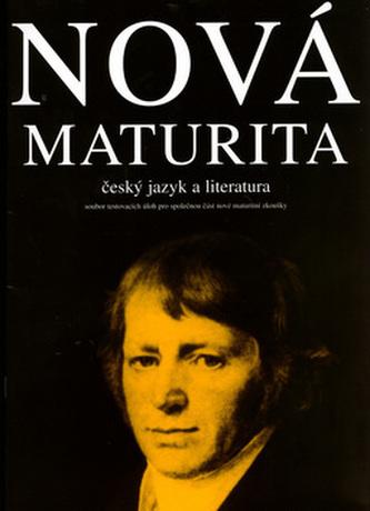 Nová maturita, český jazyk a literatura - Stanislav Bendl