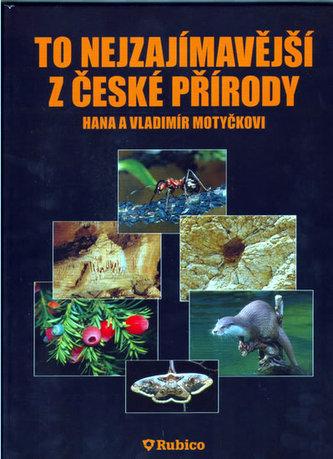 To nejzajímavější z české přírody