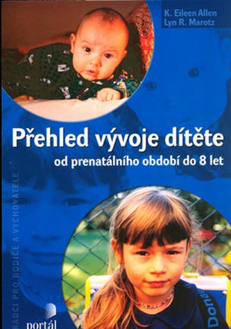 Přehled vývoje dítěte