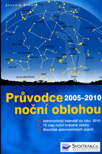 Průvodce noční oblohou 2005 - 2010