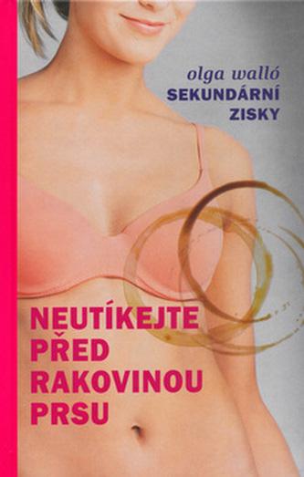 Neutíkejte před rakovinou prsu