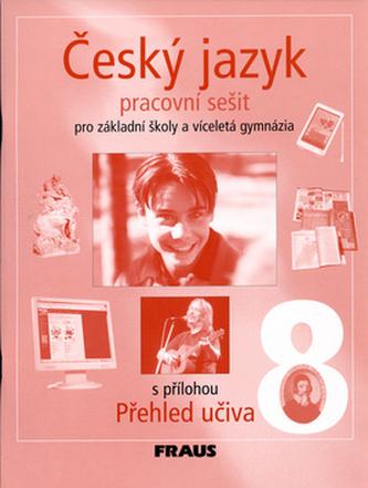 Český jazyk 8 pro základní školy a víceletá gymnázia. Pracovní sešit. - Náhled učebnice