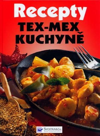 Recepty Tex-Mex kuchyně