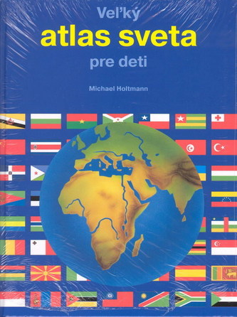 Veľký atlas sveta pre deti