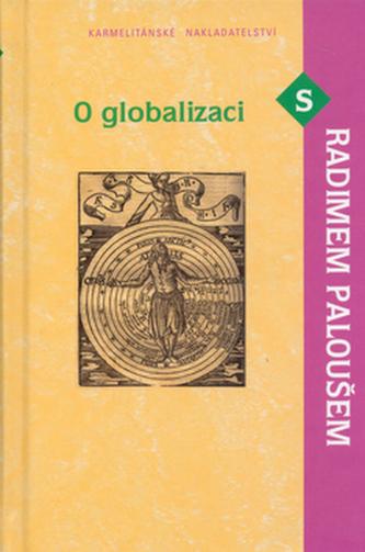 O globalizaci s Radimem Paloušem