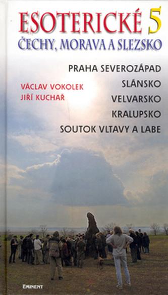 Esoterické Čechy, Morava a Slezsko 5