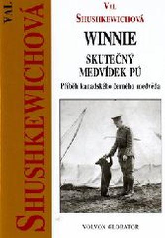 Winnie skutečný příběh med. Pú - Val Shushkewichová