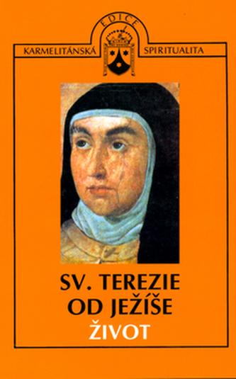 Život sv. Terezie od Ježíše