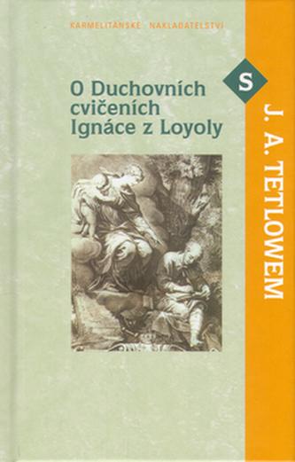 O duchovních cvičeních Ignáce a Loyoly