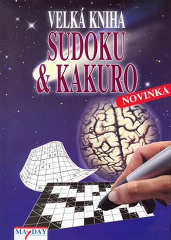 Velká kniha Kakuro a Sudoku