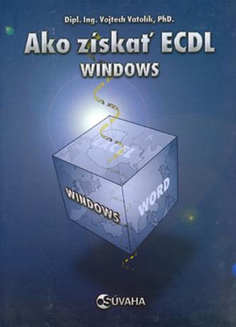 Ako získať ECDL Windows