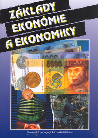 Základy ekonómie a ekonomiky