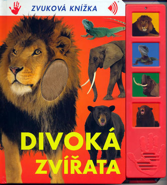 Divoká zvířata - Zvuková knížka