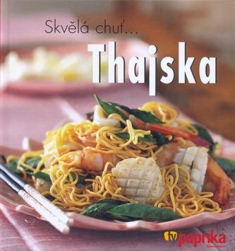 Skvělá chuť...Thajska