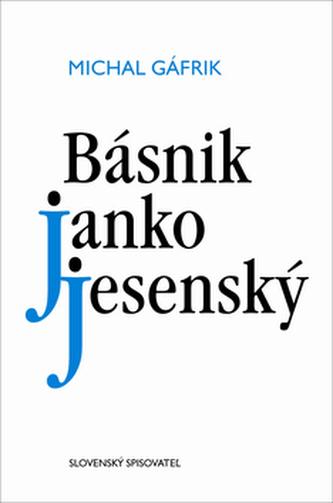 Básnik Janko Jesenský