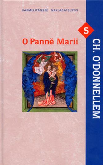 O panně Marii s CH. O'Donnellem