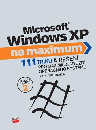 MIcrosoft Windows XP - Preston Gralla