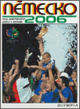 Německo 2006 XIII. Mistrovství světa v kopané