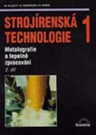 Strojírenská technologie 1 - Náhled učebnice