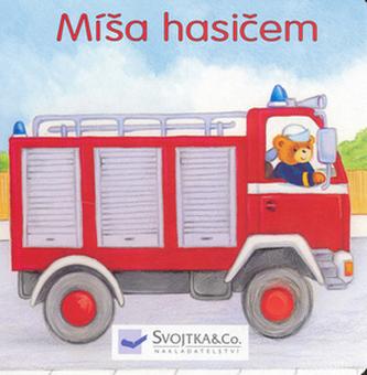 Míša hasičem