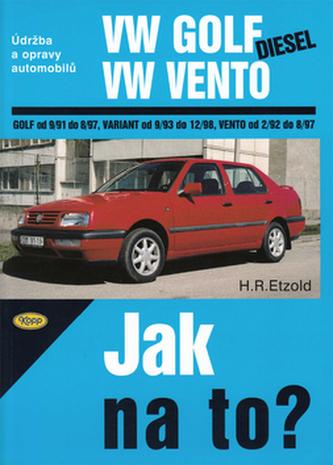 VW Golf diesel od 9/91 do 8/97, Variant od 9/93 do 12/98, Vento od 29/2 do 8/97 - Hans-Rüdiger Etzold