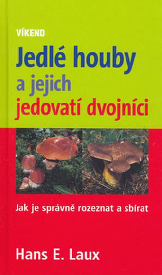 Jedlé houby a jejich jedovatí dvojníci