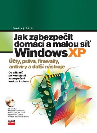 Jak zabezpečit domácí a malou síť Windows XP