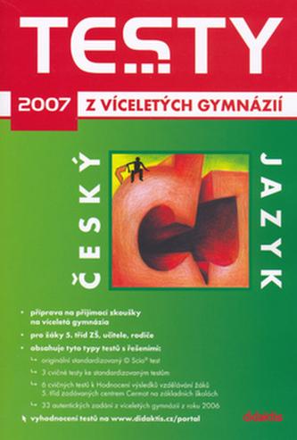 Testy z víceletých gymnázií český jazyk 2007
