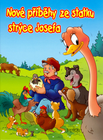 Nové příběhy ze statku strýce Josefa