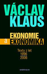 Ekonomie a ekonomika Texty z let 1996 - 2006