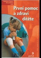 První pomoc a zdraví dítěte