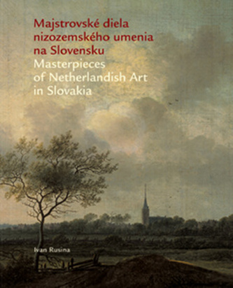 Majstrovské diela nizozemského umenia v slovenských zbierkach