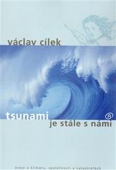 Tsunami je stále s námi