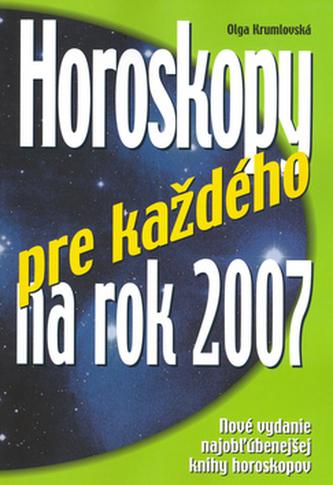 Horoskopy pre každého na rok 2007