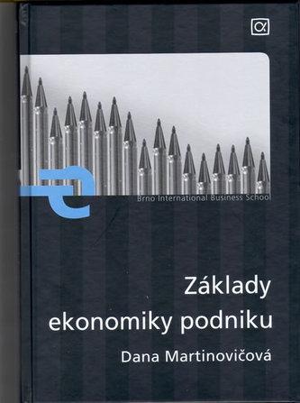 Základy ekonomiky podniku - Martinovičová Dana