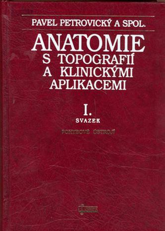 Anatomie s topografií a klinickými aplikacemi I.