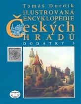 Ilustrovaná encyklopedie Českých hradů Dodatky 3