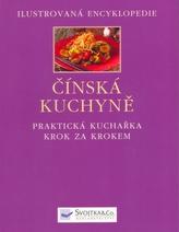 Čínská kuchyně - Ilustrovaná encyklopedie
