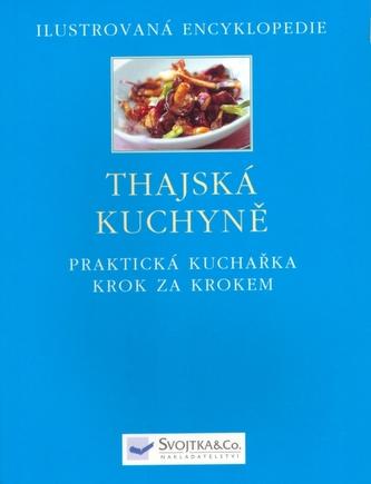 Thajská kuchyně - Ilustrovaná encyklopedie