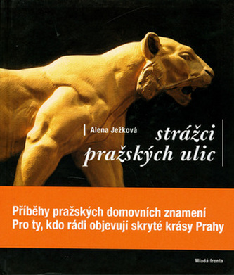 Strážci pražských ulic
