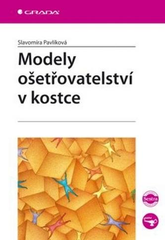 Modely ošetřovatelství v kostce