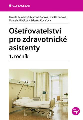 Ošetřovatelství pro zdravotnické asistenty 1.ročník