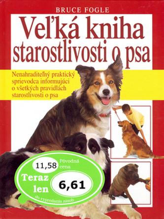 Vežká kniha starostlivosti o psa