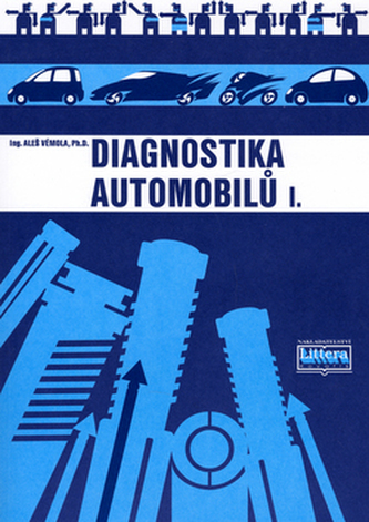 Diagnostika automobilů I. - Aleš Vémola