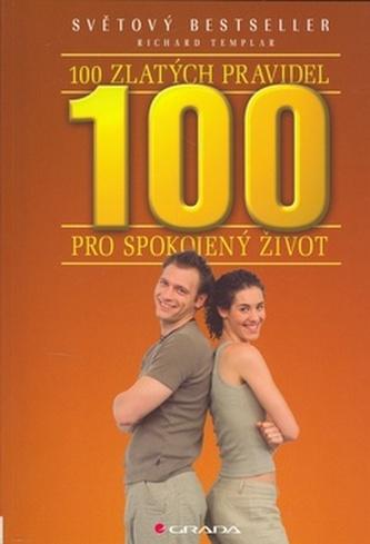 100 zlatých pravidel pro spokojený život