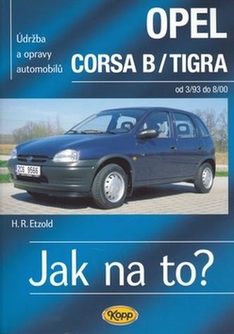 Opel Corsa B/Tigra od 3/93 - 8/00 - Hans-Rüdiger Etzold