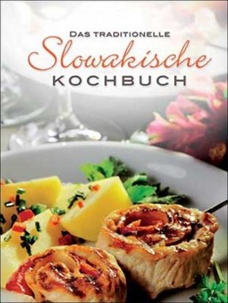 Das traditionelle slowakische Kochbuch