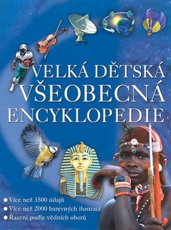 Velká dětská všeobecná encyklopedie