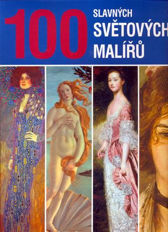 100 slavných svět.malířů - 2.vydání