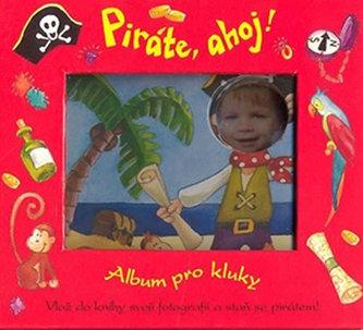 Piráte, ahoj! - Album pro kluky